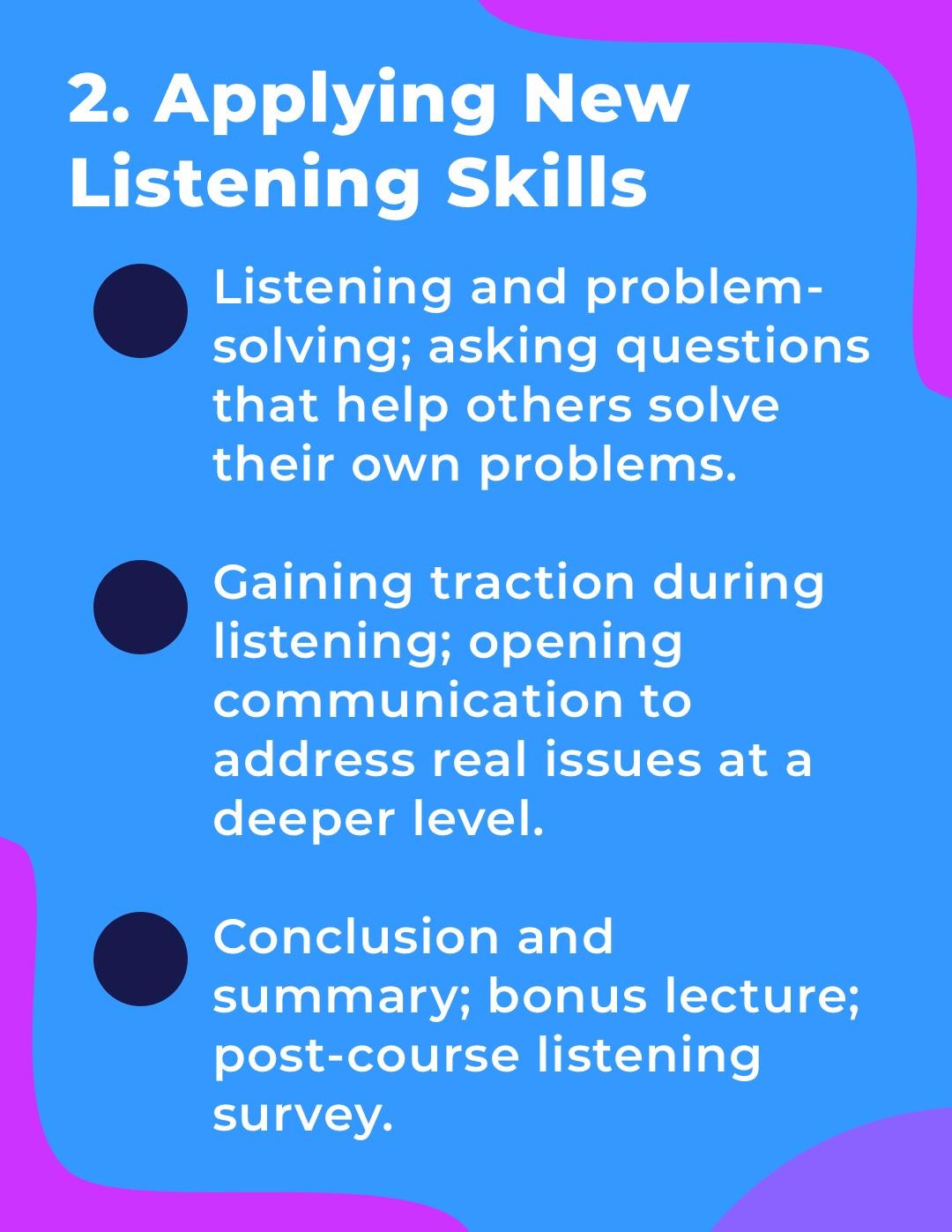Applying New Listening Skills